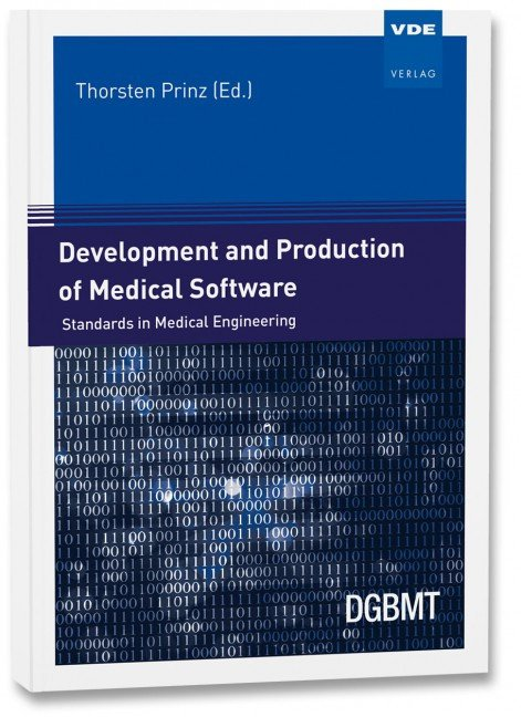 Shows the book cover of Development and Production of Medical Software